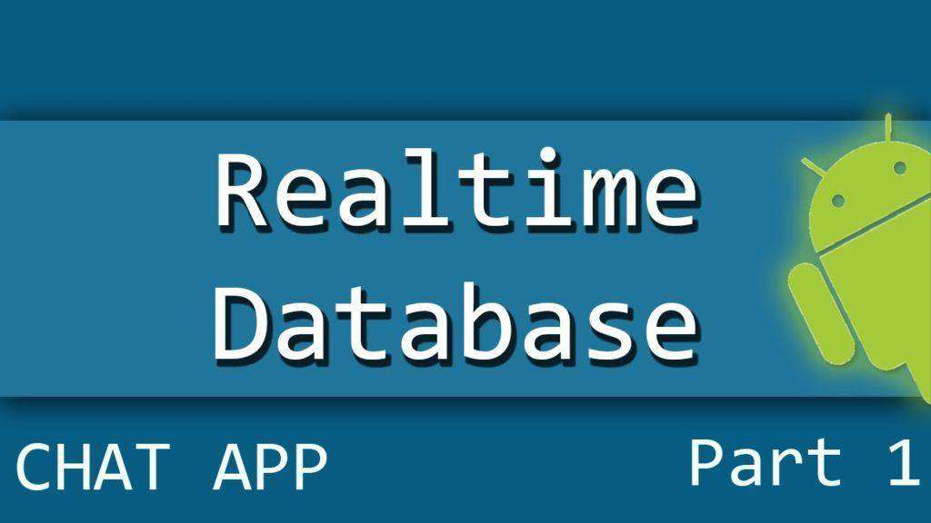 272 Android Firebase Realtime Database Chat Application Part 1/2