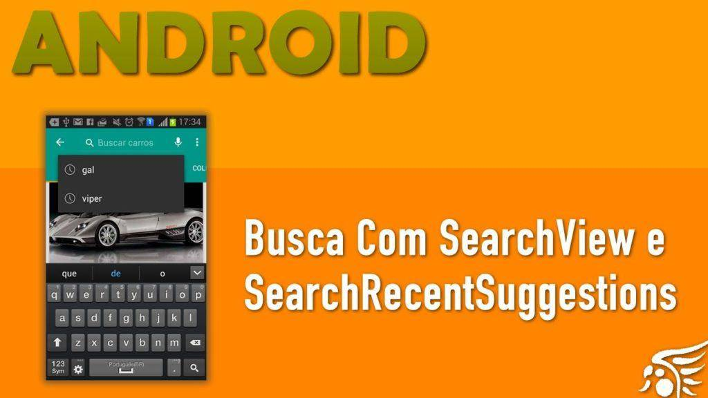 324 Buscas Com SearchView e SearchRecentSuggestions. Material Design Android - Parte 13