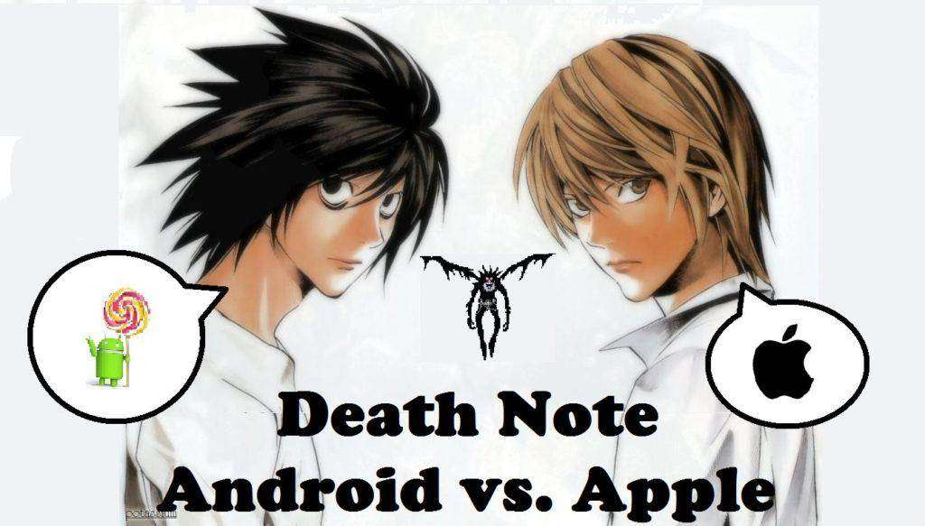 Death Note: The Android vs. Apple Theory