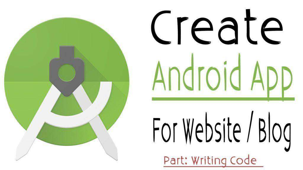 808 Creating WebView and Java Class | Turn Your Website into Android App