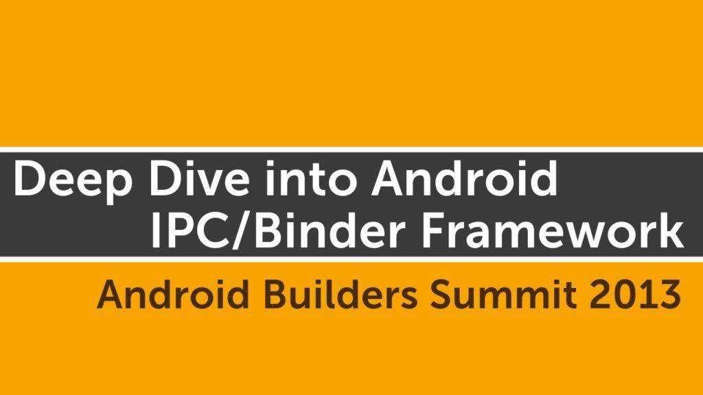 985 Deep Dive into Android IPC/Binder Framework