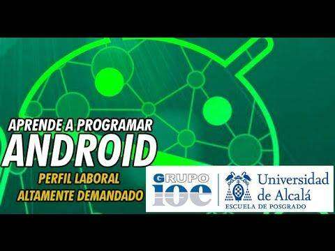 1287 Programación Android: Aprende a Programar en Android con Universidad de Alcalá y Grupo IOE