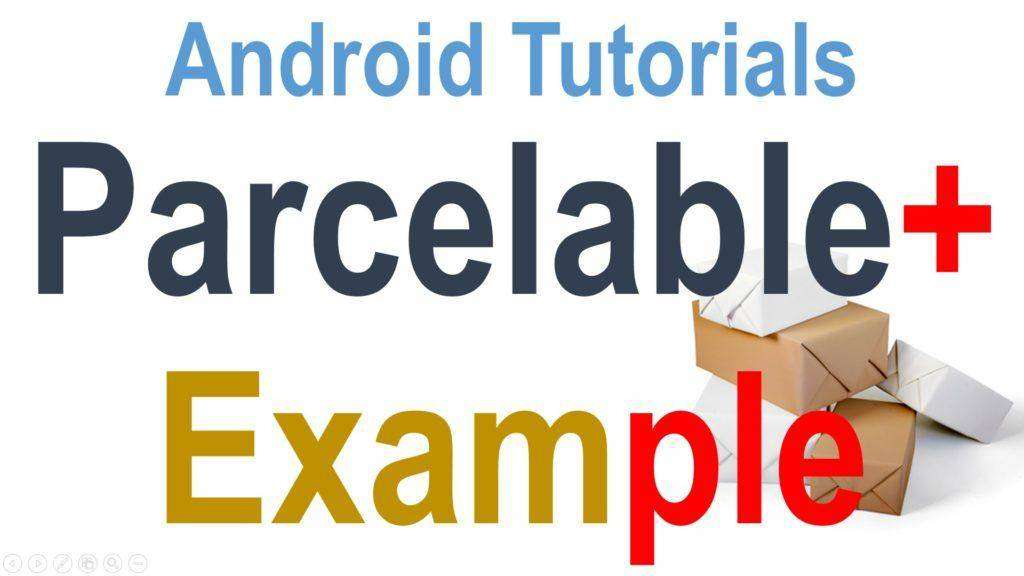 1680 255 Android Parcelable Example | coursetro.com