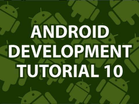 2339 Android Development Tutorial 10