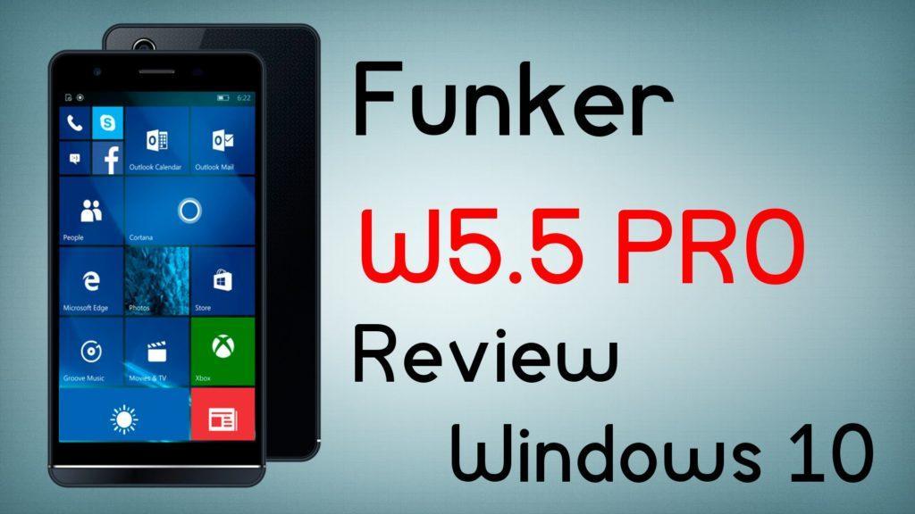 2439 Funker W5.5 PRO con Windows 10 Mobile - Review en español