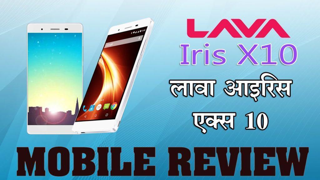 2903 लावा आइरिस एक्स 10, जानें फीचर्स…: Mobile Review: 'Lava Iris X10'