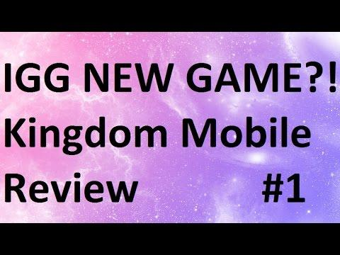 3026 IGG New Game Kingdom Mobile Review