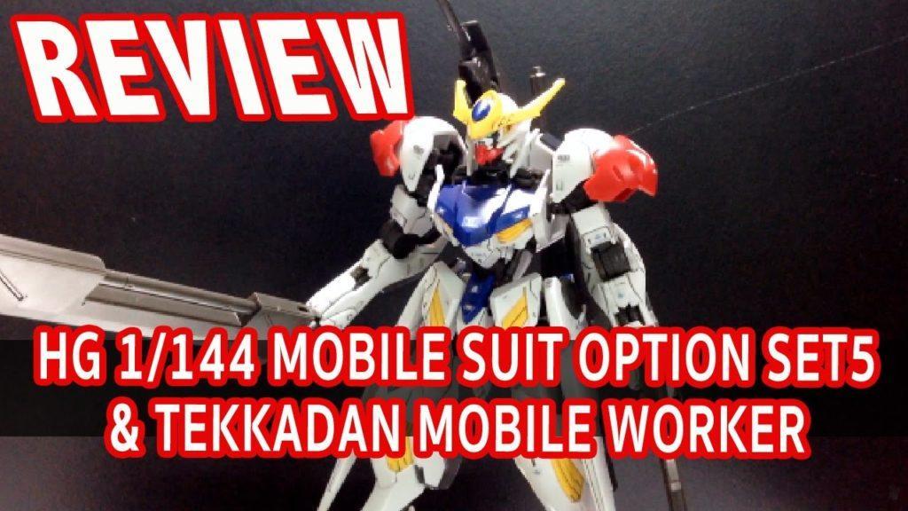 3195 [REVIEW] HG 1/144 MOBILE SUIT OPTION SET 5 & TEKKADAN MOBILE WORKER