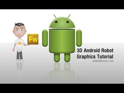 3502 3D Android Robot Graphic Design Tutorial Adobe Fireworks