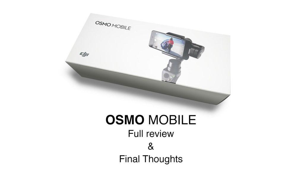 3836 OSMO Mobile - Setup and Review