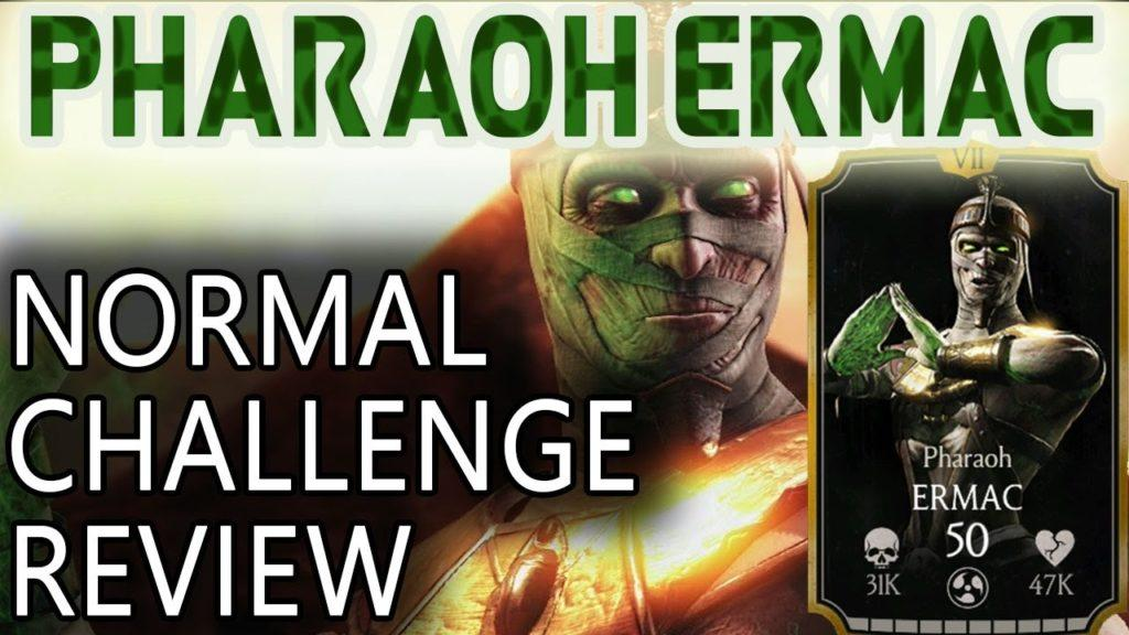 PHARAOH ERMAC CHALLENGE in MKX Mobile (Normal) review.