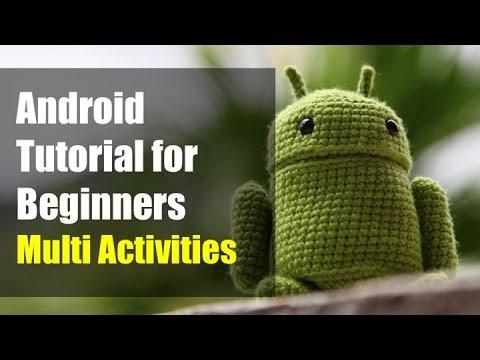 4113 Android Tutorial for Beginners - Multiple Activities (Android Studio 2015)